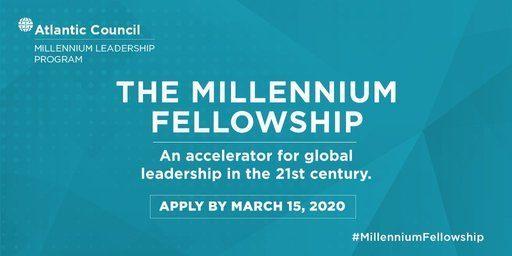 Atlantic Council Millennium Leadership Fellowship Program 2020.mopportunities.com