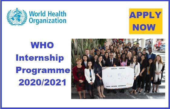 World Health Organization (WHO) Internship Programme 2020/2021.mopportunities.com