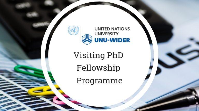 United Nations University (UNU-WIDER) Visiting PhD Fellowship Programme 2020.mopportunities.com