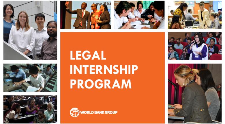 The World Bank Legal Internship Program 2020.mopportunities.com